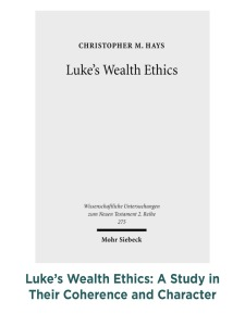 Luke's Wealth Ethics